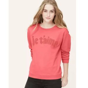 """LOFT Coral French Terry """"Je T'aime"""" Sweatshirt"""